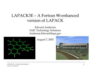 LAPACK3E – A Fortran 90-enhanced version of LAPACK