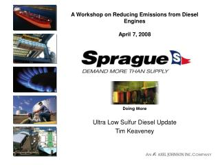A Workshop on Reducing Emissions from Diesel Engines April 7, 2008