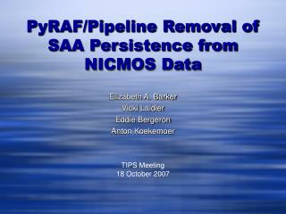 PyRAF/Pipeline Removal of SAA Persistence from NICMOS Data