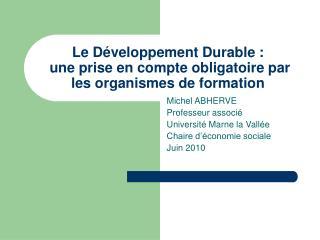 Le Développement Durable :  une prise en compte obligatoire par les organismes de formation
