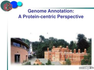 Genome Annotation:  A Protein-centric Perspective