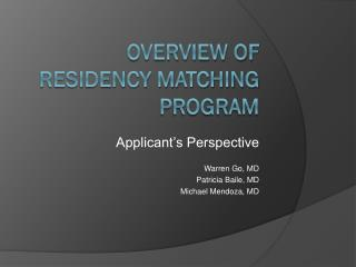 Overview of Residency Matching Program