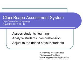 ClassScape Assessment System classscape (Updated 2010-2011)
