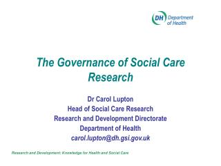 The Governance of Social Care Research