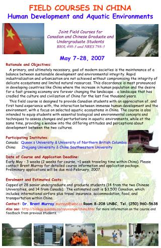 May 7-28, 2007 Rationale and Objectives: