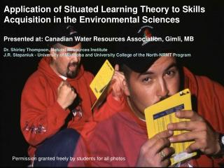 Application of Situated Learning Theory to Skills Acquisition in the Environmental Sciences
