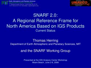 SNARF 2.0: A Regional Reference Frame for North America Based on IGS Products Current Status