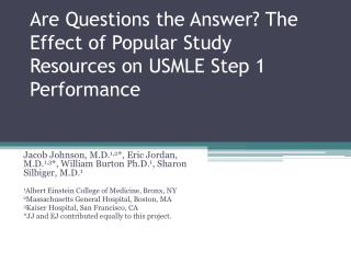Are  Questions the Answer? The Effect of Popular Study Resources on USMLE Step 1 Performance