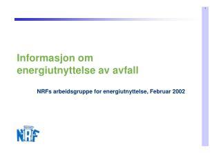 Informasjon om  energiutnyttelse av avfall