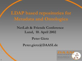 LDAP based repositories for Metadata and Ontologies