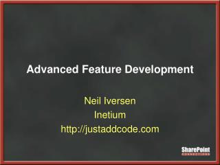Advanced Feature Development