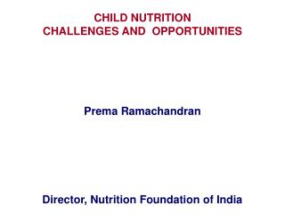 CHILD NUTRITION                                              CHALLENGES AND  OPPORTUNITIES