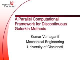 A Parallel Computational Framework for Discontinuous Galerkin Methods