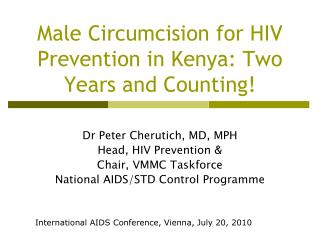 Male Circumcision for HIV Prevention in Kenya: Two Years and Counting!