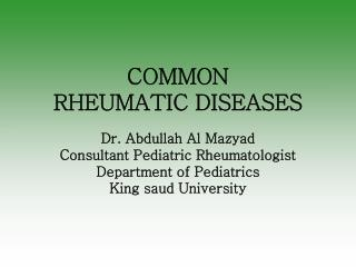 COMMON  RHEUMATIC DISEASES