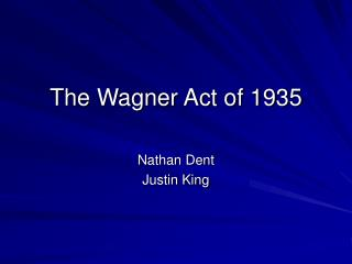 The Wagner Act of 1935