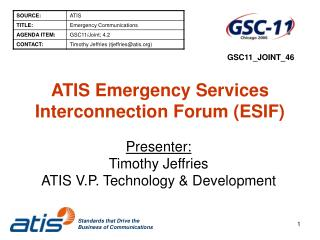 ATIS Emergency Services Interconnection Forum (ESIF)