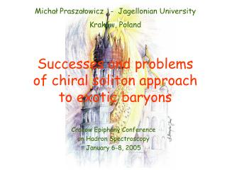 Successes and problems  of chiral soliton approach  to exotic baryons