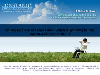 Changing Face of Labor Laws: Union Organizing In The Age of a Pro-Labor NLRB