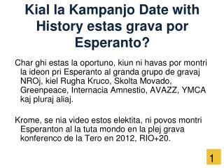 Kial la Kampanjo Date with History estas grava por Esperanto?