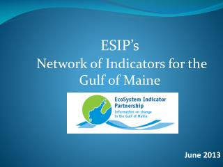 ESIP's Network of Indicators for the Gulf of Maine