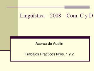 Lingüística – 2008 – Com. C y D