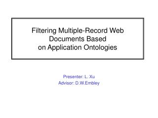 Filtering Multiple-Record Web Documents Based  on Application Ontologies