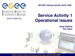 Service Activity 1 Operational issues Jules Wolfrat Per Oster