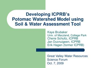 Developing ICPRB�s Potomac Watershed Model using Soil & Water Assessment Tool