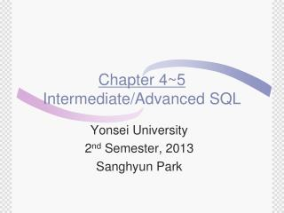 Chapter 4~5 Intermediate/Advanced SQL