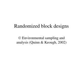 Randomized block designs