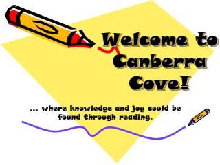 Welcome to  Canberra Cove!