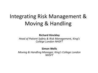 Integrating Risk Management & Moving & Handling