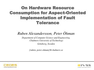 On Hardware Resource Consumption for Aspect-Oriented Implementation of Fault Tolerance