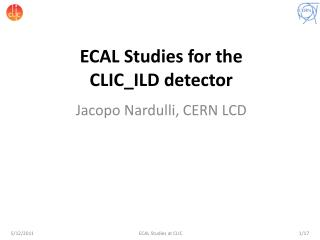 ECAL Studies for the  CLIC_ILD detector