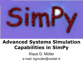 Advanced Systems Simulation Capabilities in SimPy