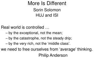 More Is Different Sorin Solomon HUJ and ISI