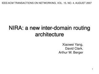 NIRA: a new inter-domain routing architecture