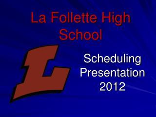 Scheduling Presentation 2012