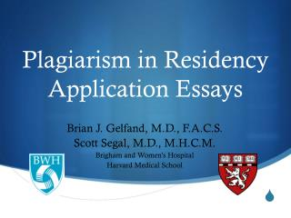 plagiarism in residency application essays Medical plagiarism – residency applications those plagiarized residency essays that go undetected are the residency application is an integral portion of a.