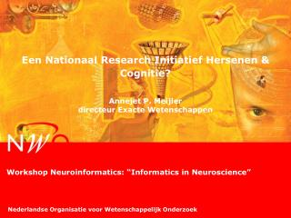 "Workshop Neuroinformatics: ""Informatics in Neuroscience"""