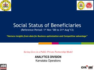 Social Status of Beneficiaries (Reference Period: 1 st  Nov '08 to 31 st  Aug'13)