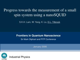Progress towards the measurement of a small spin system using a nanoSQUID