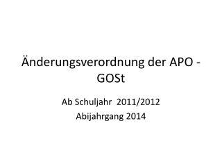 Änderungsverordnung der APO -GOSt