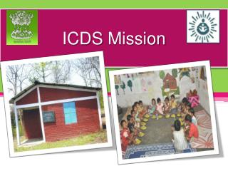 ICDS Mission