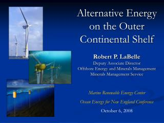 Alternative Energy on the Outer Continental Shelf