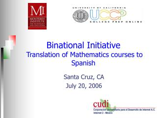 Binational Initiative  Translation of Mathematics courses to Spanish