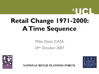 Retail Change 1971-2000:  A Time Sequence