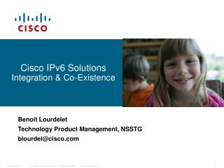 Cisco IPv6 Solutions  Integration & Co-Existence