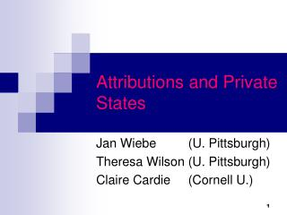 Attributions and Private States